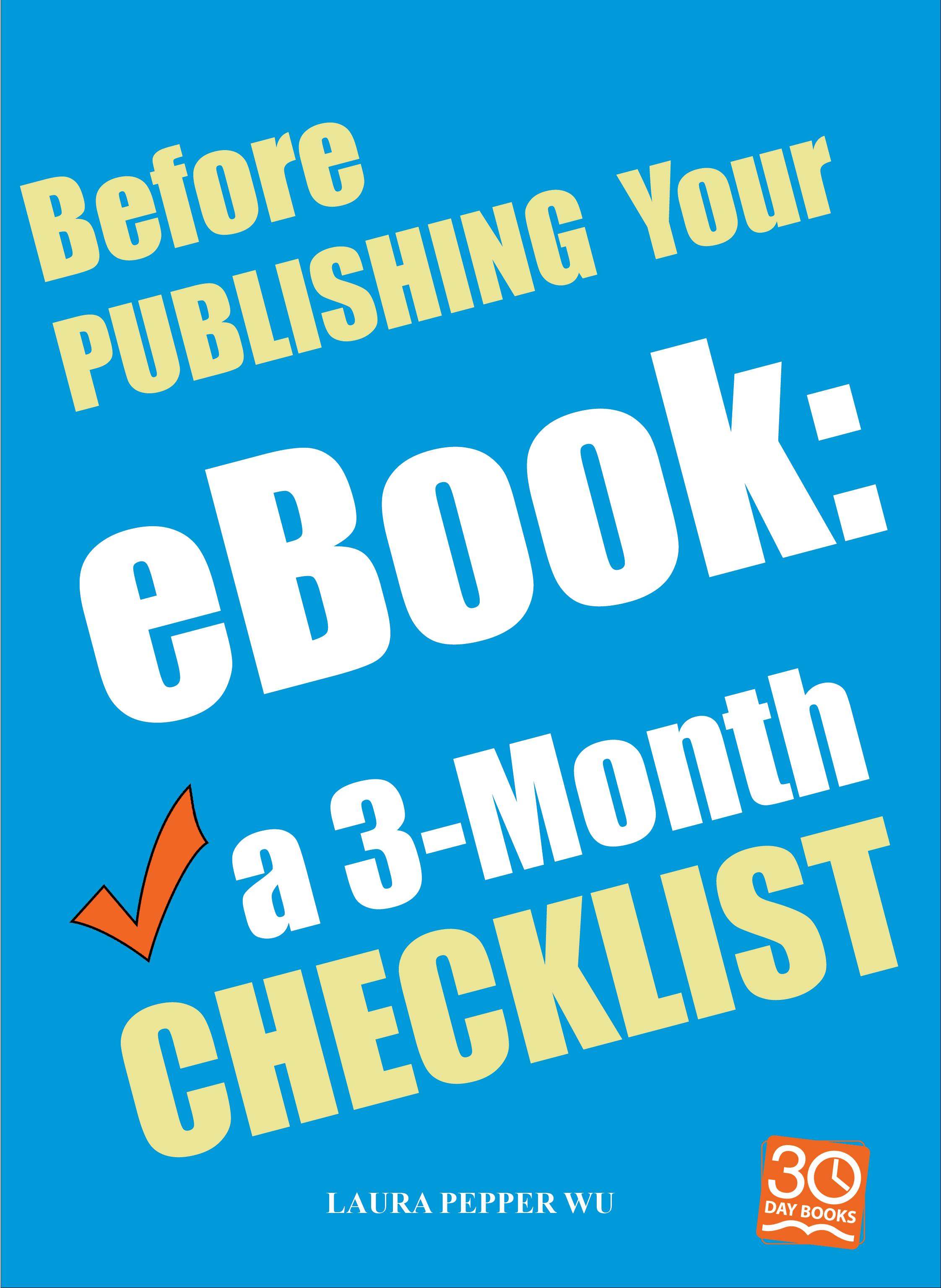 'Before Publishing Your eBook: a 3-Month Checklist' is here!